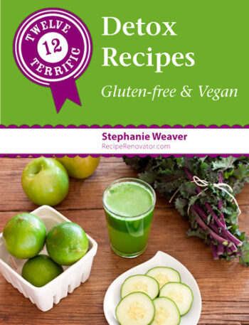 12 Terrific Detox Recipes: Gluten-Free & Vegan